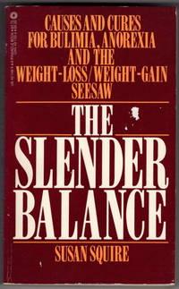 The Slender Balance