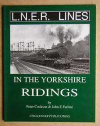 LNER Lines in the Yorkshire Ridings.