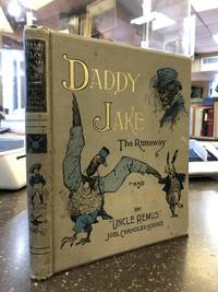 DADDY JAKE THE RUNAWAY, AND OTHER STORIES BY