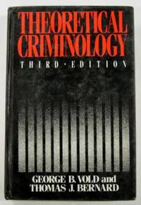 Theoretical Criminology: Third Edition