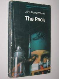 The Pack by John Rowan Wilson - Paperback - 1968 - from Manyhills Books and Biblio.com