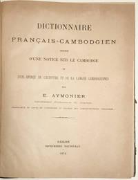Dictionnaire Français-Cambodgien précédé d'une notice sur le Cambodge by Etienne Aymonier