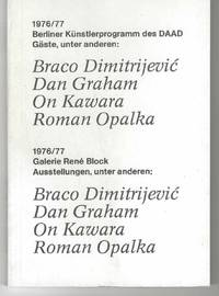 Braco Dimitrijevic, Dan Graham, On Kawara, Roman Opalka