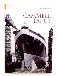 CAMMELL LAIRD by  Ian Collard - Paperback - 1st edition. - 2004 - from Stella & Rose's Books and Biblio.com