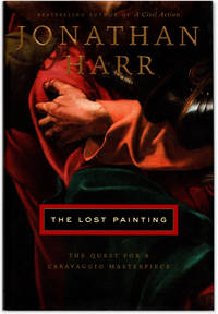 image of The Lost Painting: The Quest For A Caravaggio Masterpiece.