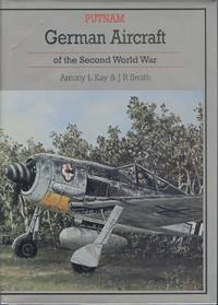 German Aircraft of the Second World War (Putnam Aviation)