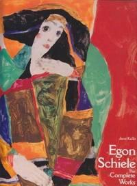 Egon Schiele: The Complete Works, Catalogue Raisonne. Expanded Edition