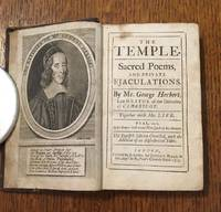 THE TEMPLE. Sacred poems, and private ejaculations. BOUND WITH; - The Synagogue, or the shadow of the Temple by Christopher Harvey.(Published anonymously)