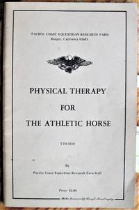 Physical Therapy for the Athletic Horse