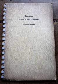 Essences From Life's Alembic by Jerome Alexander - Paperback - First  - 1941 - from Journobooks (SKU: 002128)