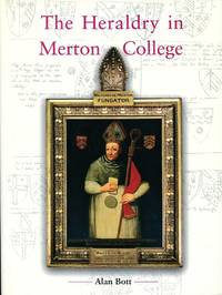 image of The Heraldry in Merton College, Oxford (Signed By Author)