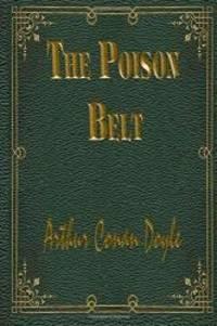 The Poison Belt: Professor Challenger #2
