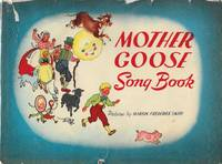 Mother Goose Song Book by Hope Pfaffle - 1948