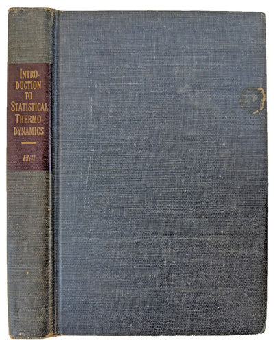 An Introduction To Statistical Thermodynamics By Hill Terrell L 1917 2014 Search For Rare Books Abaa