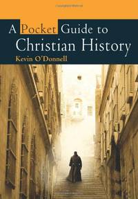 image of A Pocket Guide to Christian History (Pocket Guides)