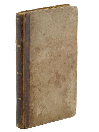 Neu-Berlin, Penn.: Joseph Miller, 1830. First edition.. Light foxing to the cheap paper stock throug...