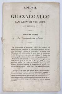 image of Colonie de Guazacoalco dans l'état de Vera-Cruz, au Mexique: Projet de société en commandite par actions