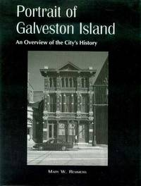image of Portrait of Galveston Island: An Overview of the City's History, A.D. 700/800-1995