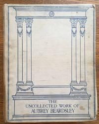 The Uncollected Work of Aubrey Beardsley