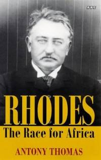 Rhodes: The Race for Africa (BBC Books) by Thomas, Antony