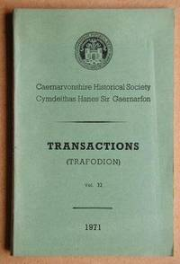 Transactions. Caernarvonshire Historical Society. Vol. 32. 1971
