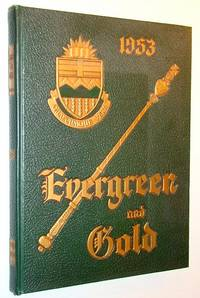 Evergreen and Gold 1953 - Yearbook of the University of Alberta