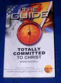 The Guide: Totally Committed to Christ.
