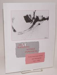 image of Asian traditions/modern expressions: Asian American artist and abstarction 1945 - 1970