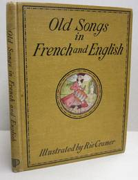 Old Songs in French and English; With Piano Accompaniment