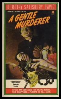 A GENTLE MURDERER