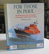 For Those in Peril: The Lifeboat Service of the United Kingdom & Republic of Ireland Station by Station by  Nicholas Leach - 1st Edition - 1999 - from Dandy Lion Editions and Biblio.com.au