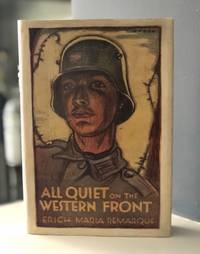 All Quiet on the Western Front. Translated from the German by A.W. Wheen.