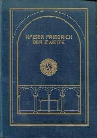 Kaiser Friedrich der Zweite.
