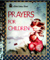 A Little Golden Book PRAYERS FOR CHILDREN