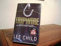 Tripwire by  Lee Child - Signed First Edition - 1999 - from Bungalow Books, ABAA/ILAB and Biblio.com