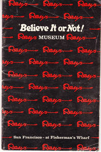 Souvenir Booklet of Ripley's Believe it or Not! Museum: San Francisco at Fisherman's Wharf