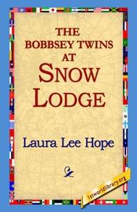 The Bobbsey Twins At Snow Lodge by  Laura Lee Hope - Hardcover - 1963 - from The Old Bookshelf and Biblio.com