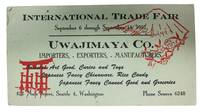 UWAJIMAYA CO.  Importers, - Exporters, - Manufactures.  International Trade Fair.; September 6 through September 14, 1952