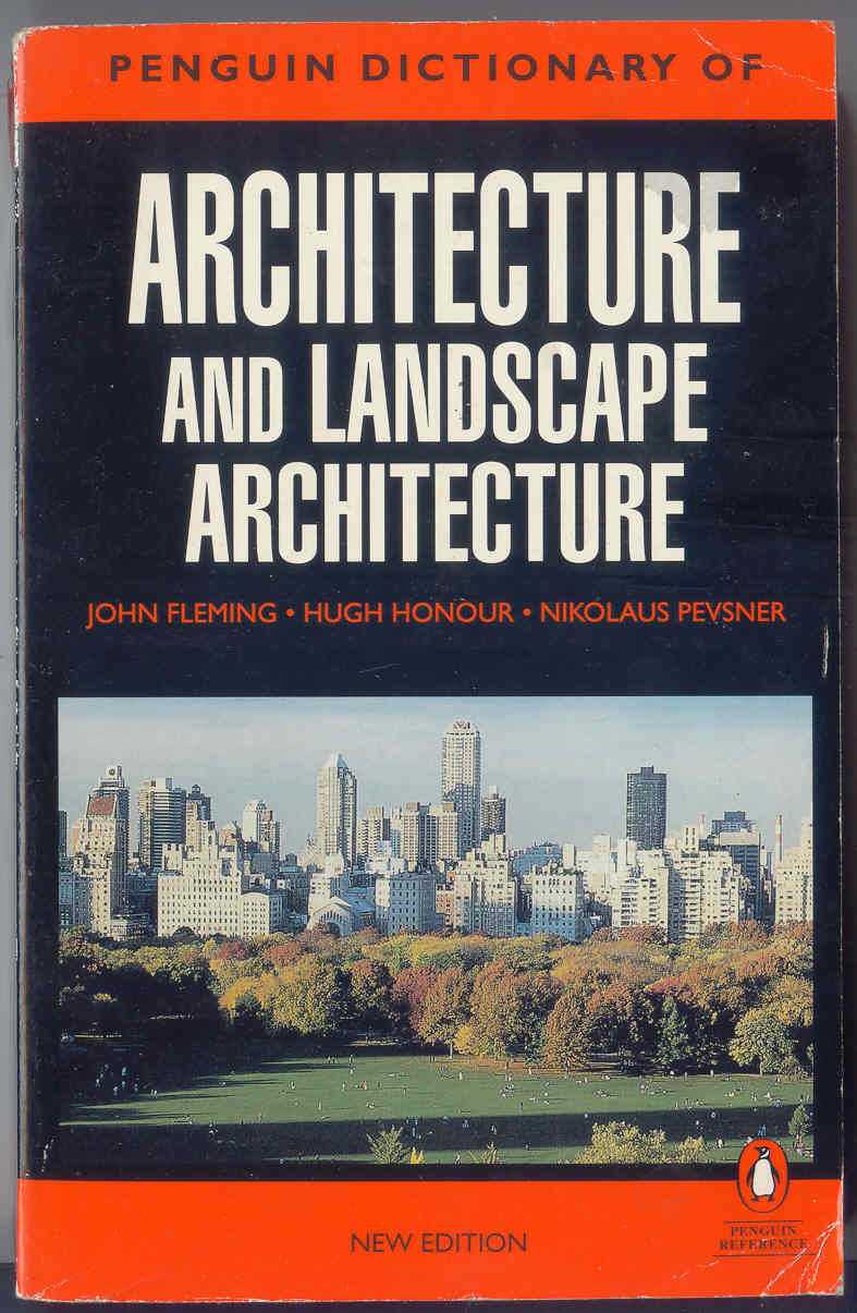 9780140513233 - The Penguin Dictionary of Architecture and Landscape  Architecture Fifth Edition (Dictionary, Penguin) by John.; Nikolaus Pevsner  Fleming