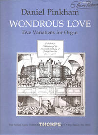 Wondrous Love Five Variations for Organ