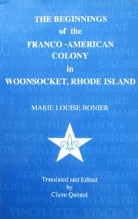 image of The Beginnings of the Franco-American Colony in Woonsocket, Rhode Island, RHODE ISLAND