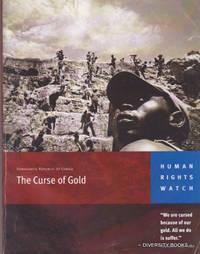 THE CURSE OF GOLD : Democratic Republic of Congo