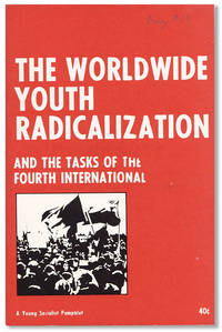 The Worldwide Youth Radicalization and the Tasks of the Fourth International