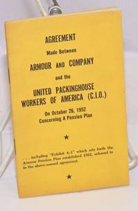 Agreement made between Armour and Company and the United Packinghouse Workers of America (CIO) on October 26, 1952 concerning a pension plan