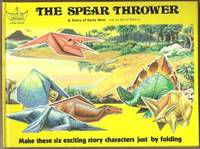 THE SPEAR THROWER, A STORY OF EARLY MAN A Collins Origami Story Book