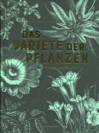 Das Varieté der Pflanzen.
