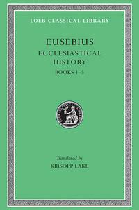 Ecclesiastical History: v. 1: Bks.I-V
