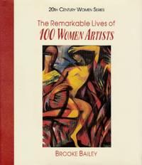Remarkable Lives of 100 Women Artists