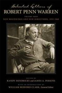 image of Selected Letters of Robert Penn Warren: New Beginnings and New Directions, 1953--1968 (Southern Literary Studies)