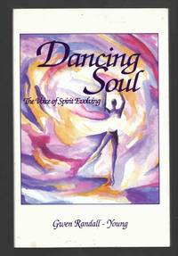 Dancing Soul The Voice of Spirit Evolving